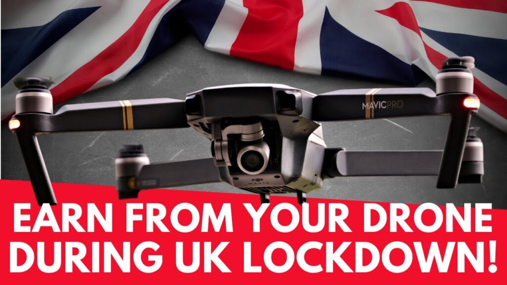 Hobbyists! Earn From Your Drone During UK Lockdown! Geeksvana Drones & Tech!